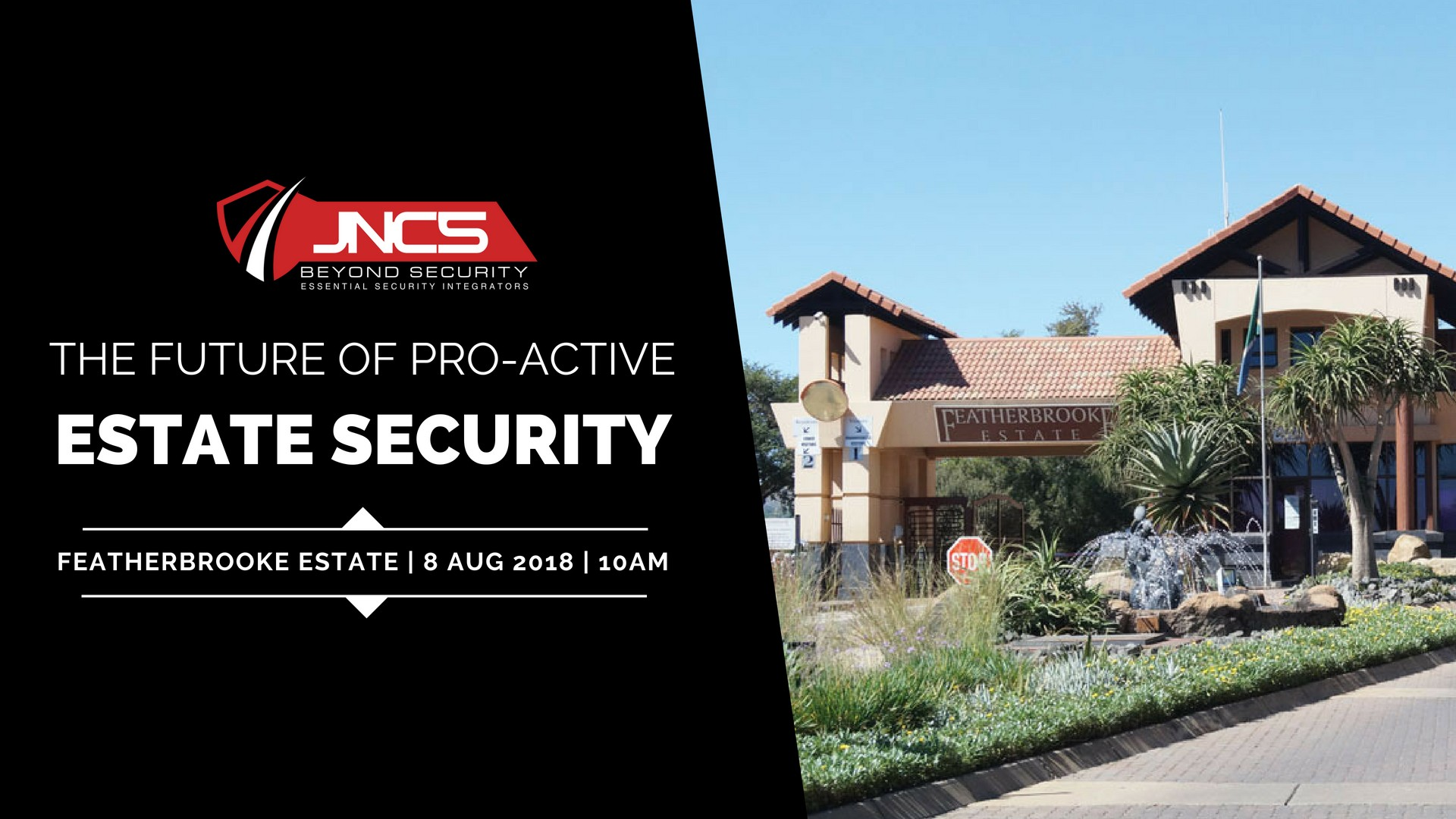 JNCS EVENT - JNCS Beyond Security presents the future of proactive estate security